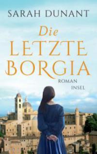 Die letzte Borgia - Sarah Dunant