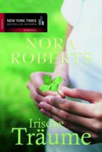 Irische Träume - Nora Roberts