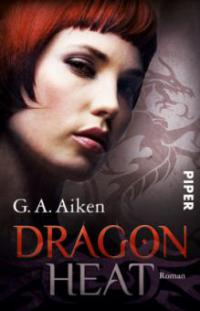 Dragon Heat - G. A. Aiken