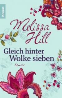 Gleich hinter Wolke sieben - Melissa Hill