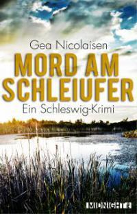 Mord am Schleiufer - Gea Nicolaisen