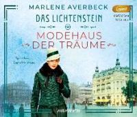 Das Lichtenstein: Modehaus der Träume, 1 Audio-CD, MP3 - Marlene Averbeck