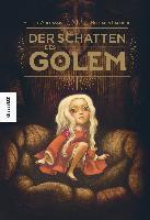 Der Schatten des Golem - Benjamin Lacombe, Éliette Abécassis