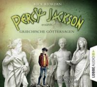 Percy Jackson erzählt: Griechische Göttersagen - Rick Riordan