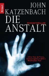 Die Anstalt - John Katzenbach