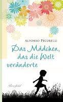 Das Mädchen das die Welt veränderte - Alfonso Pecorelli