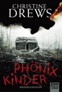 Phönixkinder - Christine Drews