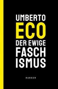 Der ewige Faschismus - Umberto Eco