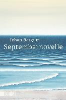 Septembernovelle - Johan Bargum