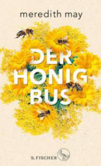 Der Honigbus - Meredith May