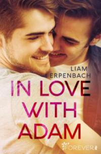 In Love with Adam - Liam Erpenbach