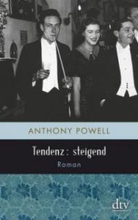 Tendenz: steigend - Anthony Powell