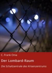 Der Lombard-Raum - C. Frank Onia