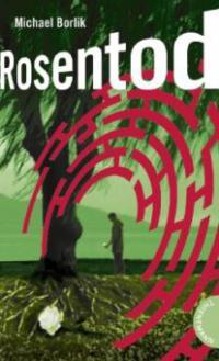 Rosentod - Michael Borlik