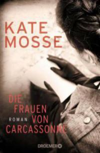 Die Frauen von Carcassonne - Kate Mosse