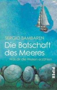 Die Botschaft des Meeres - Sergio Bambaren