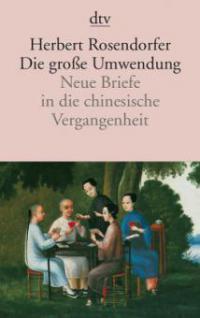 Die große Umwendung - Herbert Rosendorfer