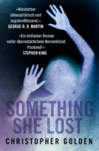Something she lost - Christopher Golden