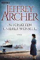 Im Schatten unserer Wünsche - Jeffrey Archer