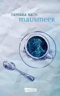Mausmeer - Tamara Bach