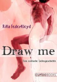 Draw me - Rika Federkleyd
