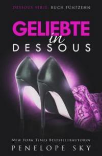 Geliebte in Dessous - Penelope Sky