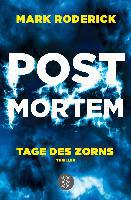 Post Mortem - Tage des Zorns - Mark Roderick
