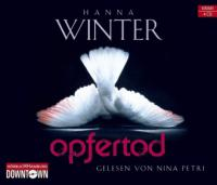Opfertod, 4 Audio-CDs - Hanna Winter