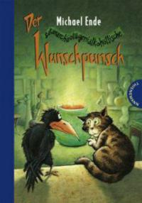 Der satanarchäolügenialkohöllische Wunschpunsch - Michael Ende