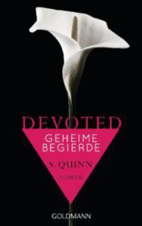 Devoted - Geheime Begierde - S. Quinn