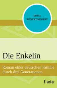 Die Enkelin - Edda Rönckendorff