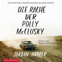 Die Rache der Polly McClusky, 2 MP3-CDs - Jordan Harper
