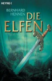 Die Elfen - Bernhard Hennen