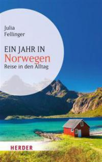 Ein Jahr in Norwegen - Julia Fellinger