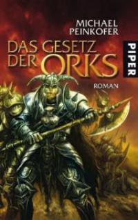 Das Gesetz der Orks - Michael Peinkofer
