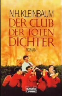 Der Club der toten Dichter - Nancy H. Kleinbaum