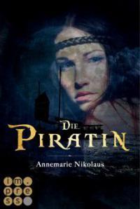 Die Piratin - Annemarie Nikolaus