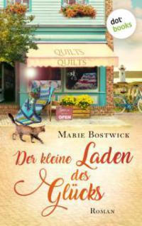 Der kleine Laden des Glücks - Marie Bostwick