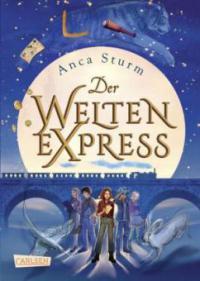 Der Welten-Express 1 - Anca Sturm