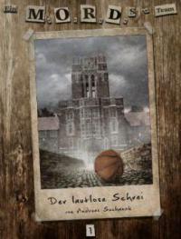 Ein MORDs-Team - Band 1: Der lautlose Schrei (All-Age Krimi) - Andreas Suchanek