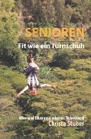Senioren - Fit wie ein Turnschuh - Christa Stuber