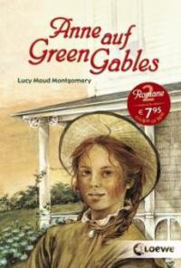 Anne auf Green Gables - Lucy Maud Montgomery
