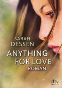 Anything for Love - Sarah Dessen