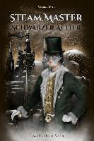 Steam Master / Schwarzer Aether - Gideon Born
