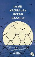 Wenn nachts der Ozean erzählt - Zana Fraillon