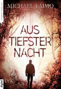 Aus tiefster Nacht - Michael Laimo