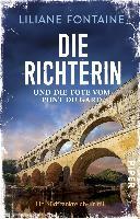 Die Richterin und die Tote vom Pont du Gard - Liliane Fontaine