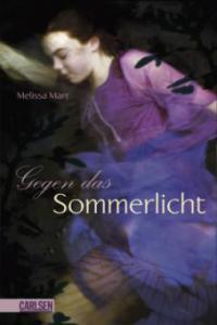 Sommerlicht-Serie 01. Gegen das Sommerlicht - Melissa Marr