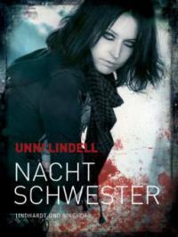 Nachtschwester - Unni Lindell