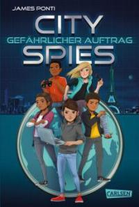 City Spies 1: Gefährlicher Auftrag - James Ponti